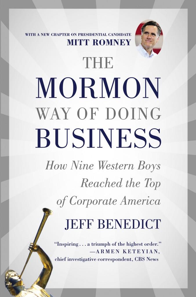 benedict_mormon_way_of_doing_business_TP