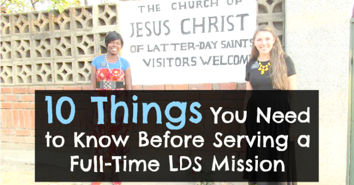 10-Things-You-Need-to-know-before-serving-a-Mission-COVER-700x366