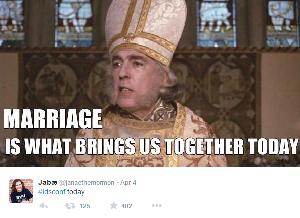 Funny Memes Marriage : The most humorous memes and tweets from lds general conference 2015