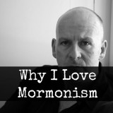 "An English Philosophy Professor: ""Why I Love Mormonism"""